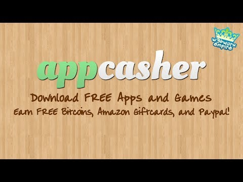 Appcasher | Earn Paypal Money, FREE Bitcoins, and Amazon Giftcards  | Download FREE Apps and Games