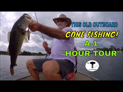 THIS OLD OUTBOARD - Gone Fishing - 🎵''A ONE HOUR TOUR''🎵