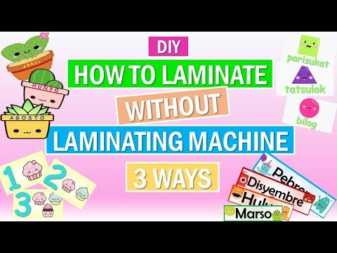 HOW TO LAMINATE WITHOUT A LAMINATING MACHINE