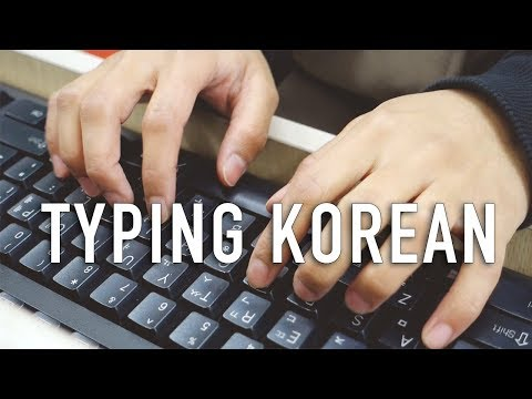 Typing in Korean: Practice & Resources (GET FASTER!)