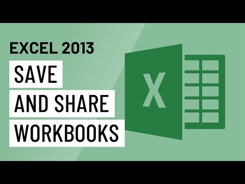 Excel 2013: Saving and Sharing Workbooks