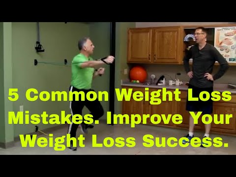 5 Common Weight Loss Mistakes- Improve Your Weight Loss Success
