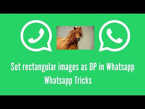 Set rectangular images as DP in Whatsapp | Whatsapp Tricks