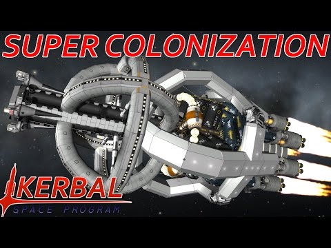 [35] The Most Powerful Spacecraft, The Fathership! | Modded KSP : Super Colonization