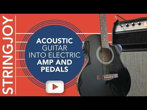 Acoustic Guitar Into Electric Amp with Pedals: Distortion, Delay & More