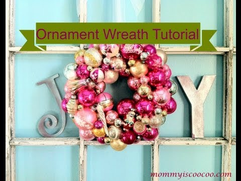 How to make a Christmas Ornament Wreath - Detailed Tutorial