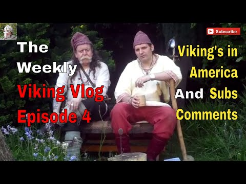 The Weekly Viking Vlog Episode 4 | Vikings in America | Subs Comments