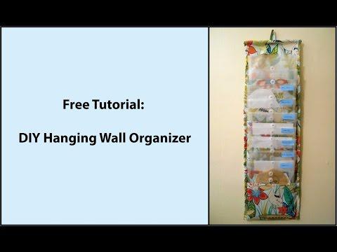 Tutorial: DIY Hanging Fabric Wall Organizer