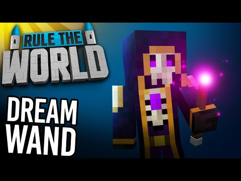 Minecraft Rule The World #78 - The Dream Wand