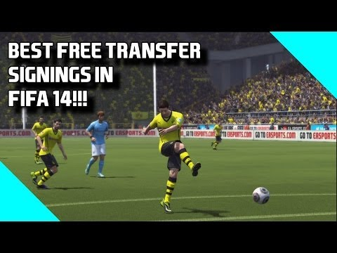 Fifa 14 Top Tips | Best 2nd Season Free Transfer Signings in Career Mode!!!