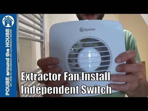 How to fit a bathroom extractor fan using independent switch. Bathroom fan installation