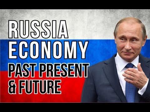 RUSSIAN ECONOMY : PAST, PRESENT AND FUTURE