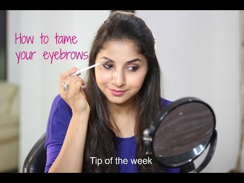 How to keep your eyebrows in place   Tip of the week