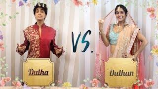 Dulha VS. Dulhan | (Bride VS. Groom) | Rickshawali