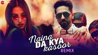 Naina Da Kya Kasoor Remix - AndhaDhun   Ayushmann Khurrana   Radhika Apte   Amit Trivedi  Raahul Pai