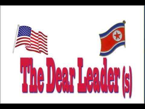 The Dear leaders
