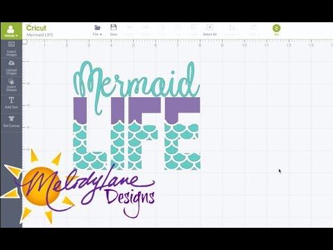 Mermaid Life in Cricut Design Space Tutorial