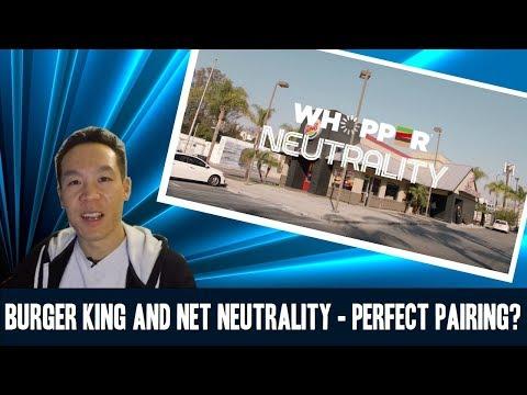 Nukem384 News: Burger King and Net Neutrality – Perfect Pairing?