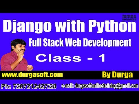 Web Development Django with Python  Online Training by Durga Sir On 25-05-2018 @ 8PM