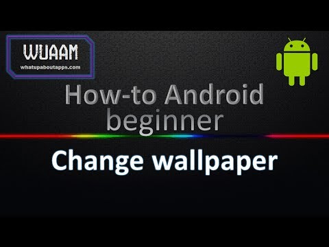 How-to Android: Change the Wallpaper