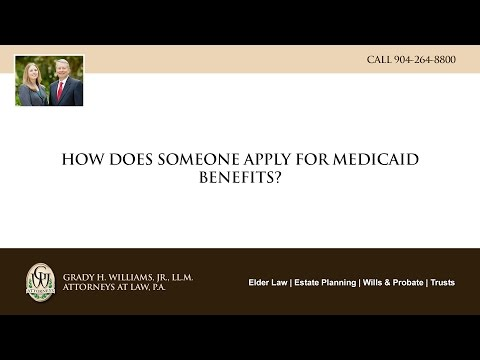 How does someone apply for Medicaid benefits?