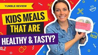 Yumble Review (January 2021 Update): Still One Of Our Favorite Kids Meal Delivery Services?