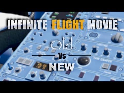 Infinite Flight Movie - Old Vs New [HD]