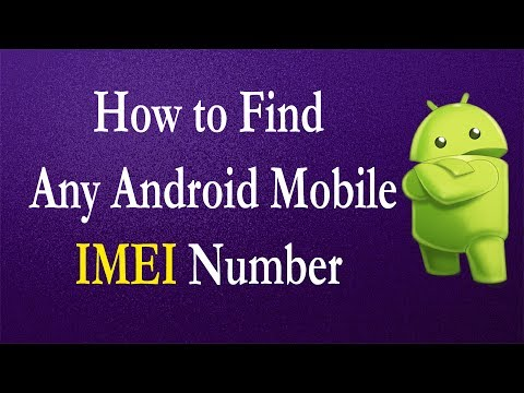 How to Find any Android Mobile IMEI Number?