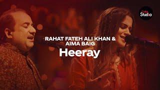 Coke Studio Season 12   Heeray   Rahat Fateh Ali Khan & Aima Baig