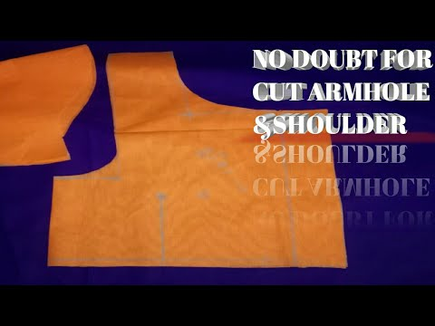How to cut ARMHOLE&SHOULDER with out any doubt
