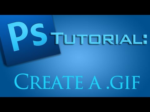 How to create a GIF with Adobe Photoshop CS5
