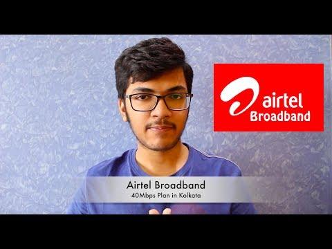 Airtel Broadband 40 Mb/s Plan Kolkata Review.
