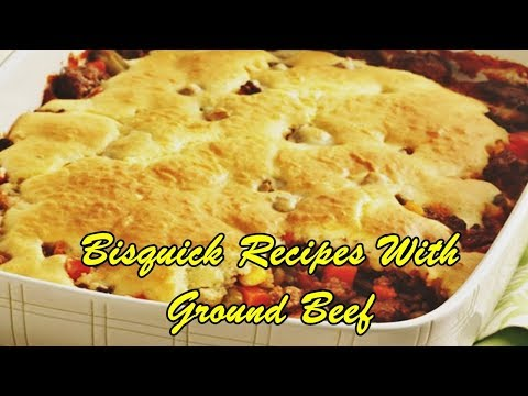 Bisquick Recipes With Ground Beef