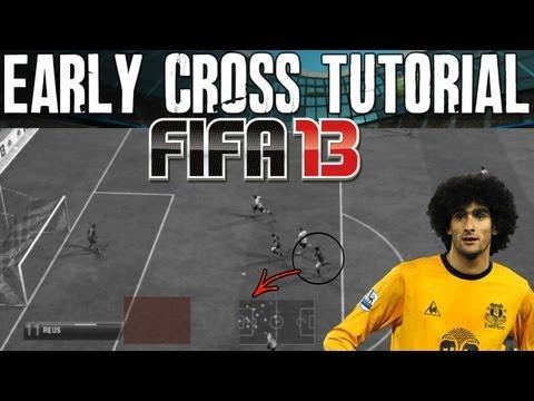FIFA 13 Tutorials & Tips | Scoring the Early Cross (Best Methods) |