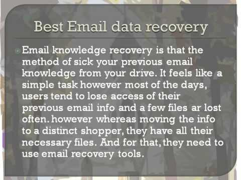 Recover Lost or Old Email Data
