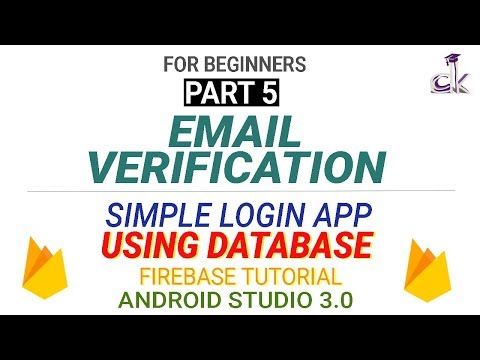Simple Login App Using the Database (Part 5) - Email Verification! (Android Studio 3.0)