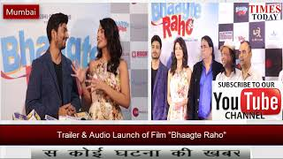 Bhaagte Raho Film Trailer and Song Launch