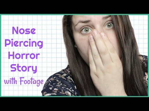 NOSE PIERCING HORROR STORYTIME WITH FOOTAGE   Allie Young