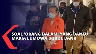 Ini Dia Orang Dalam yang Bantu Maria Lumowa Bobol Kas Bank BNI Hingga Rp 1,7 Triliun