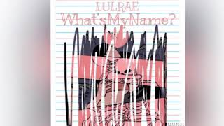 Download LulRae - What'sMyName? Video