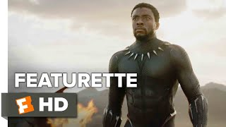 Black Panther Featurette - Good To Be King (2018) | Movieclips Coming Soon