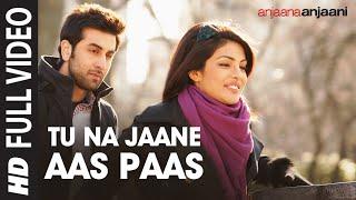 Tu Na Jaane Aas Paas Hai Khuda (Unplugged version) | Anjaana Anjaani |Priyanka Chopra,Ranbir Kapoor