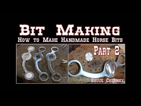 Bit Making How to Make Handmade Horse Bits Part 2
