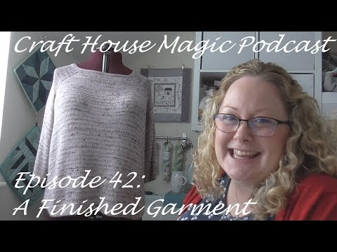 Episode 42: A Finished Garment!