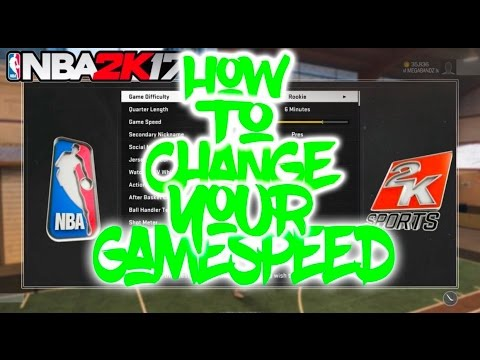 NBA 2K17 - HOW TO CHANGE YOUR GAME SPEED IN MYCAREER!!! + HUGE GIVE AWAY