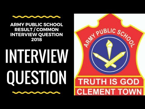 APS AWES Army Public school FREQUENTLY asked questions in INTERVIEW