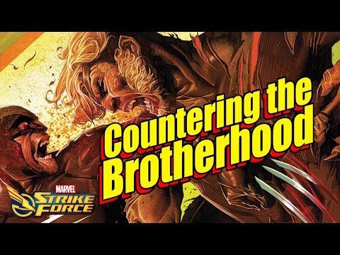 Countering The Brotherhood Breakdown And Teams Marvel Strike