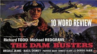 The Dam Busters - Ten Word Movie Review