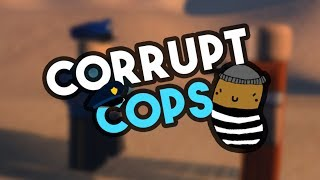 [roblox] Jailbreak: Corrupt Cops (paying Off Cops For Keycard & New Escape Route)