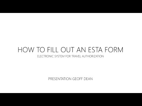 HOW TO FILL OUT AN ESTA FORM ONLINE - STEP BY STEP